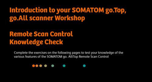SOMATOM go.All / go.Top Remote Scan Control Knowledge Check