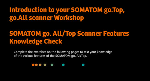SOMATOM go.All / go.Top Scanner Features Knowledge Check