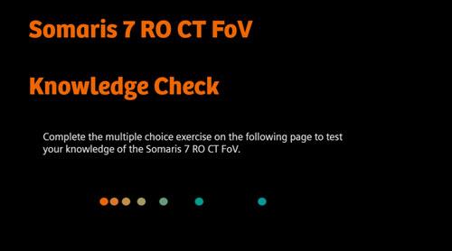 Somaris 7 RO CT FoV - Knowledge Check